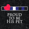 proud to be my owner's pet